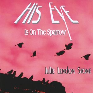 Image for 'His Eye Is On the Sparrow'