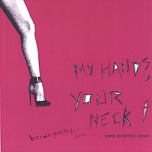 Image pour 'my hands, your neck'
