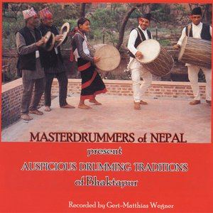 Image for 'AUSPICIOUS DRUMMING TRADITIONS OF BHAKTAPUR'
