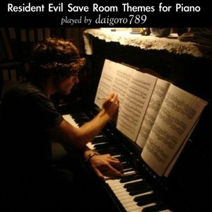 Image for 'Resident Evil Save Room Themes for Piano: Played by Daigoro789'
