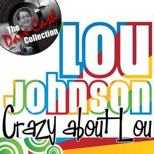 Imagen de 'Crazy about Lou - [The Dave Cash Collection]'