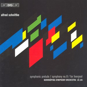 Image for 'Schnittke: Symphonic Prelude / Symphony No. 8 / for Liverpool'