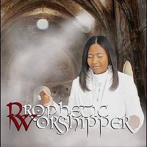 Image for 'The Prophetic Worshipper'