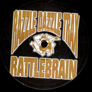 Razzle Dazzle Trax - Rattlebrain (Remixes Pt. 1)