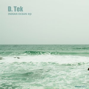 Изображение для '[deepx211] D.Tek - Indian Ocean EP'