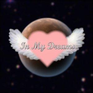 Imagem de 'In My Dreams'
