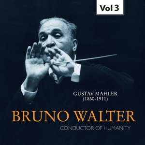 Image for 'Bruno Walter: Conductor of Humanity, Vol. 3 (1952)'