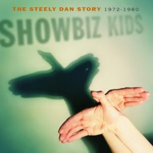 Image for 'Showbiz Kids: The Steely Dan Story 1972-1980'