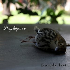 Image for 'Eventually, Juliet...'