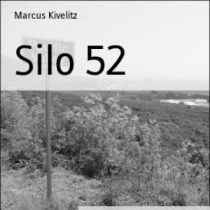 Image for 'Silo 52'