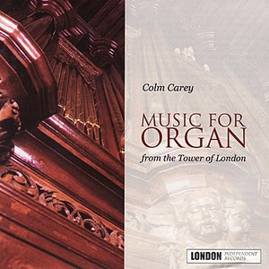 Image for 'Music For Organ From The Tower Of London'