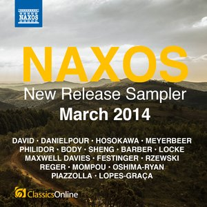Image for 'Naxos March 2014 New Release Sampler'