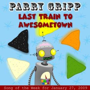 Imagen de 'Last Train To Awesometown'