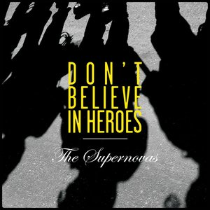 Image for 'Don't Believe in Heroes E.P'