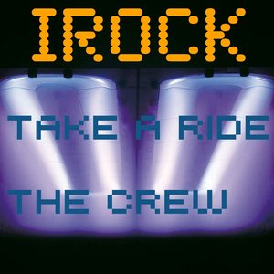Image for 'Take a Ride / the Crew'