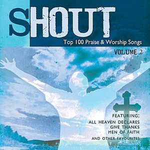 Image pour 'Shout! - Top 100 Praise & Worship Songs Volume 2'