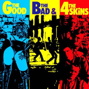 Image for 'The Good The Bad And The 4 Skins'