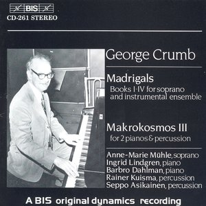 Image for 'Crumb: Madrigals / Music For A Summer Evening (Makrokosmos Iii)'