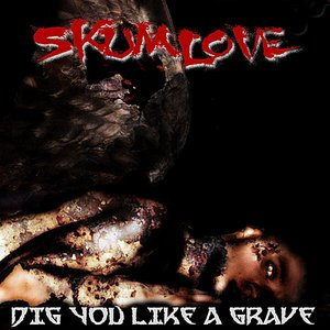 Image for 'Dig You Like A Grave - Single'