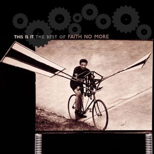 Image for 'This Is It: The Best of Faith No More'