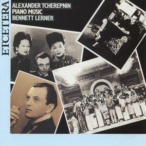 Image for 'Alexander Tcherepnin, Piano Musi'