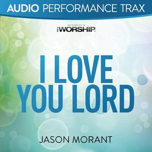 Image for 'I Love You Lord (Audio Performance Trax)'