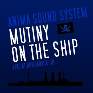 Image for 'Mutiny On The Ship'