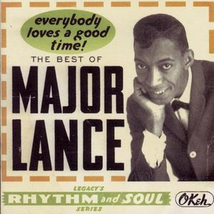 Image for 'The Best Of Major Lance:  Everybody Loves A Good Time!'