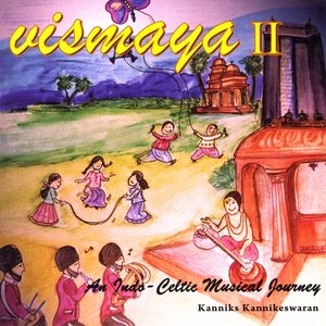 Image for 'Vismaya II - An Indo Celtic Musical Journey'