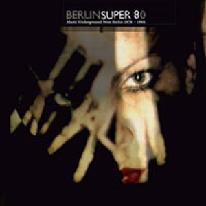 Image for 'Berlin Super 80'