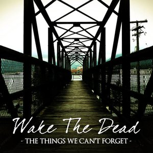 Image for 'The things we can't forget'