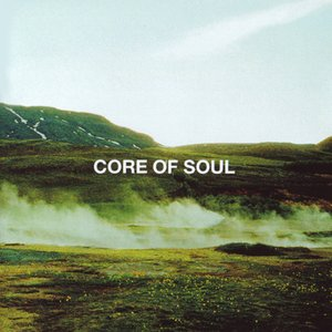 Image for 'Core of Soul the Best'