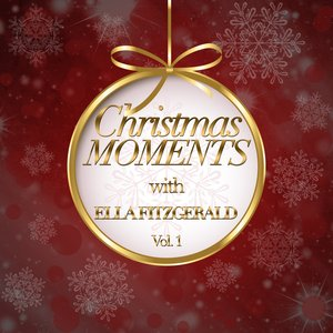 Image for 'Christmas Moments With Ella Fitzgerald, Vol. 1'