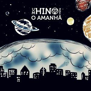 Bild för 'Um Hino para o Amanhã'