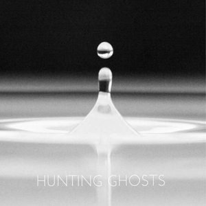 Image for 'Hunting Ghosts'
