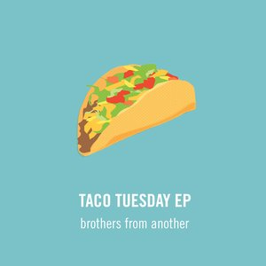 Image for 'Taco Tuesday EP'