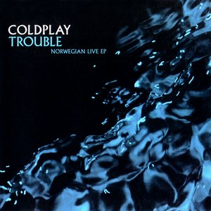Image for 'Trouble: Norwegian Live EP'