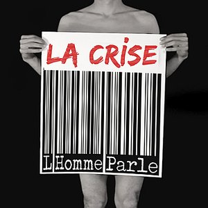 Image for 'La crise (2012) - SINGLE'