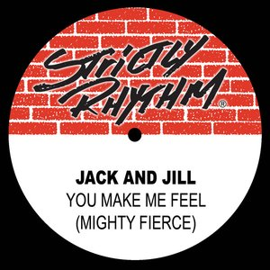 Image for 'You Make Me Feel (Mighty Fierce)'