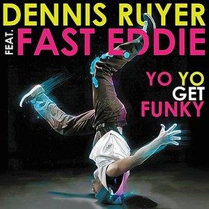 Image for 'Yo Yo Get Funky feat. Fast Eddie'