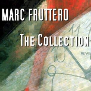 Image for 'Marc Fruttero: THE COLLECTION'