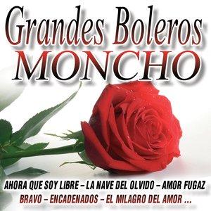 Image for 'Grandes Boleros Moncho'
