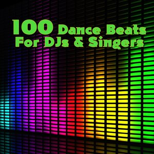 Image for '100 Dance Beats For DJs & Singers'