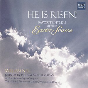 Image for 'He Is Risen! - Favorite Hymns of the Easter Season'
