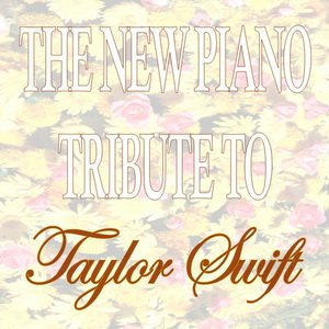 Image pour 'The New Piano Tribute to Taylor Swift'