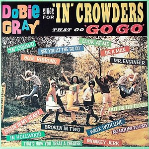 Image for 'Dobie Gray Sings For 'In' Crowders that go 'Go Go''