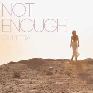 Image for 'Not Enough - Single'