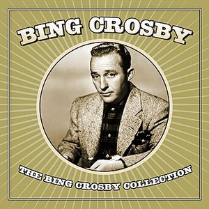 Image for 'The Bing Crosby Collection'