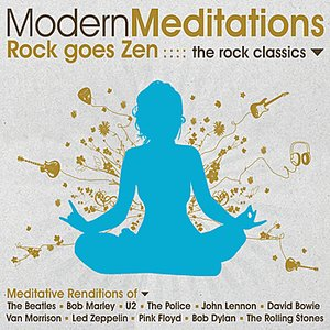 Image for 'Modern Meditations: The Rock Classics'
