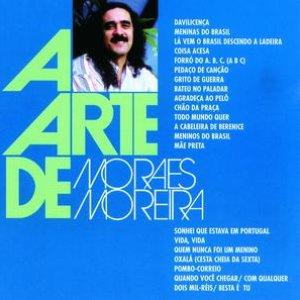 Bild für 'A Arte De Moraes Moreira'